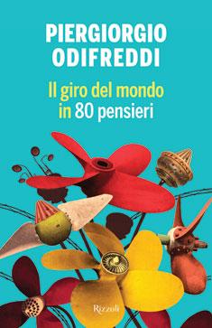 IL GIRO DEL MONDO IN 80 PENSIERI <br> (in libreria dall'11 giugno)