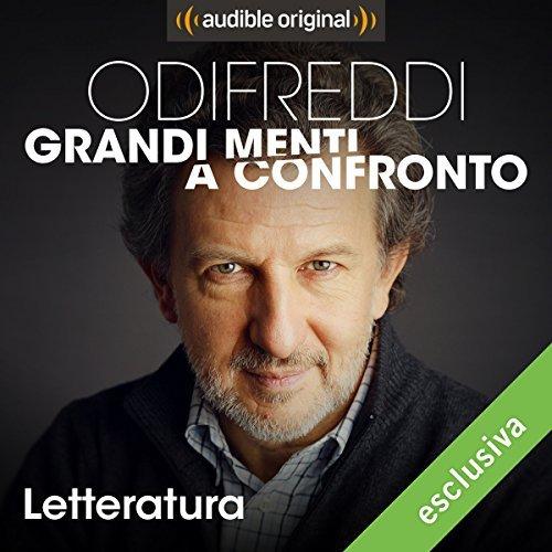 GRANDI MENTI A CONFRONTO <br> Sedici puntate audio della Audible <br> <br>  In uscita il 30 Aprile 2018