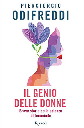 IL GENIO DELLE DONNE <br> Breve storia della scienza al femminile <br> <br>  Dal 26 Novembre 2019